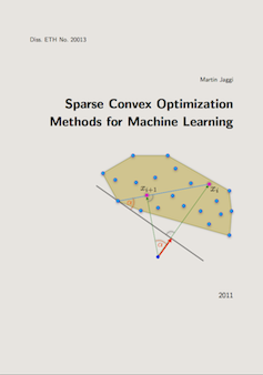 Sparse Convex Optimization Methods for Machine Learning